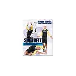 Superfit Condition physique et nutrition pour le combattant