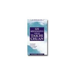 101 réflexions sur le taïchi-chuan